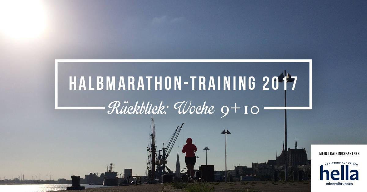 Mein Rückblick zum Halbmarathon-Training 2017; Woche 9-10