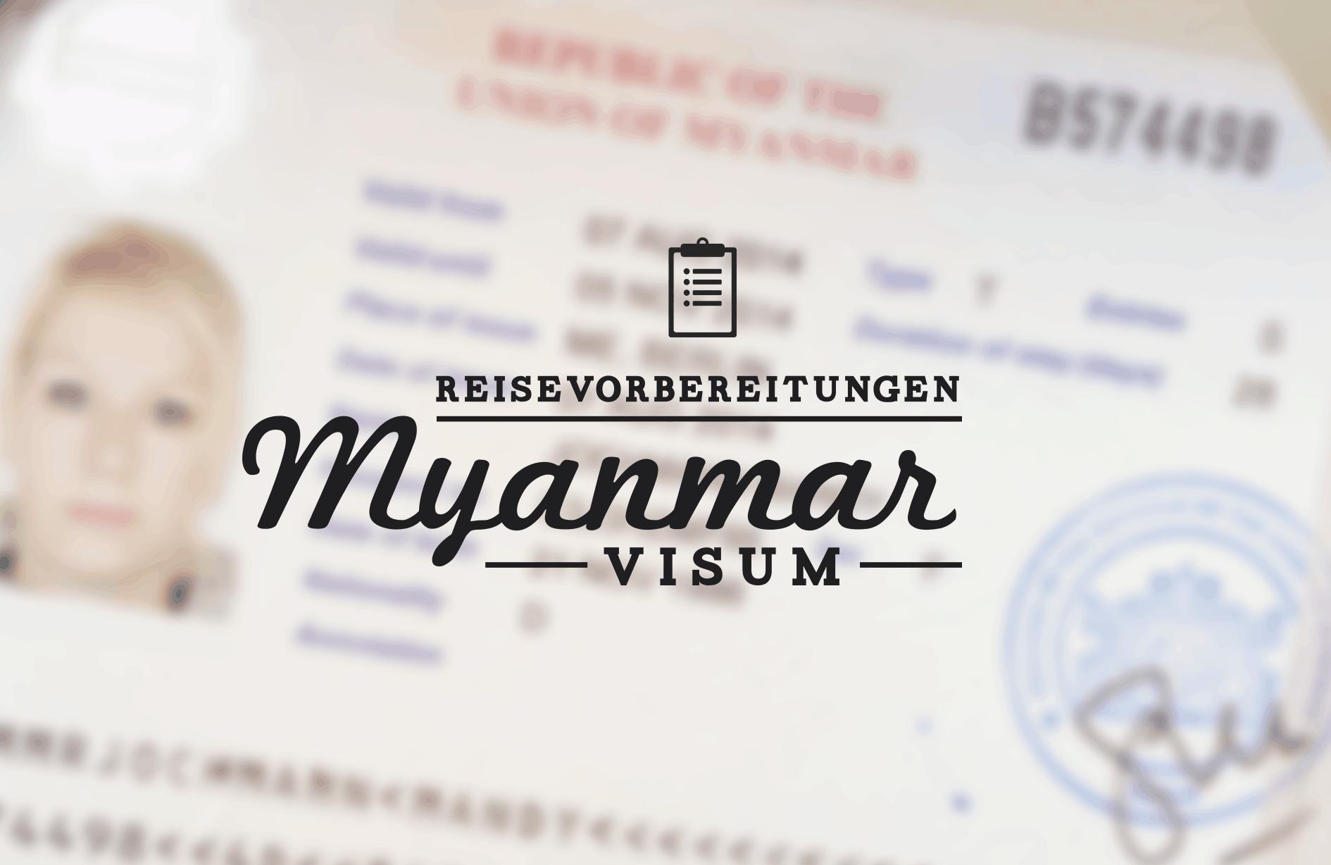 myanmar_reisevorbereitungen_visum
