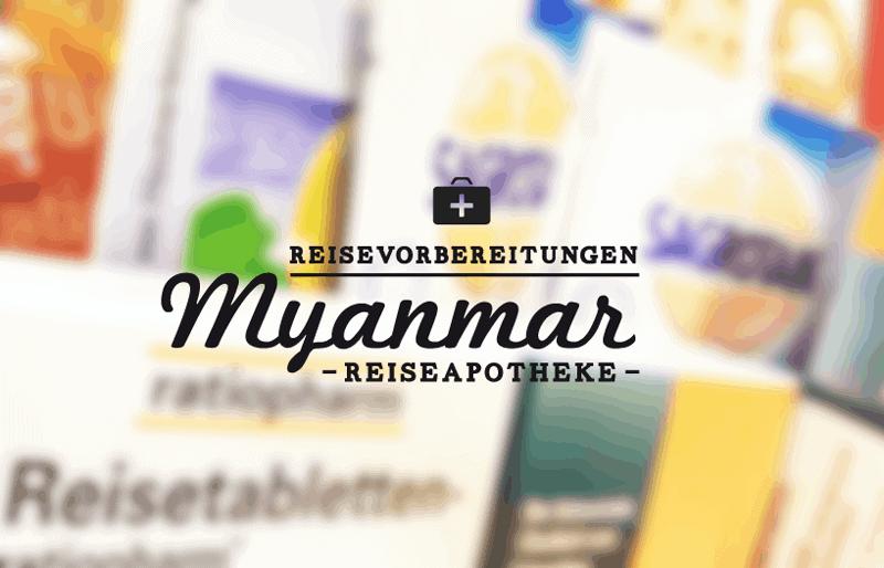 myanmar_reiseapotheke_myanmar