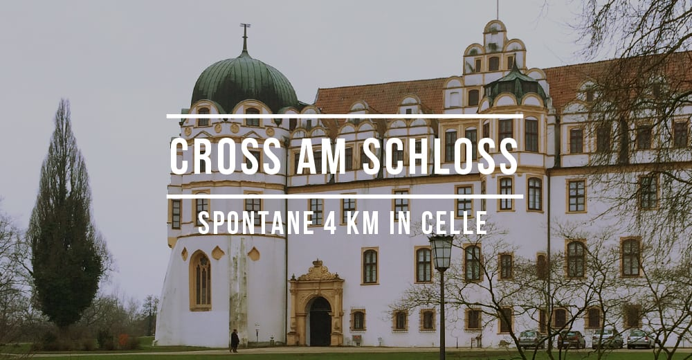 Teaser für Cross am Schloss, Celle