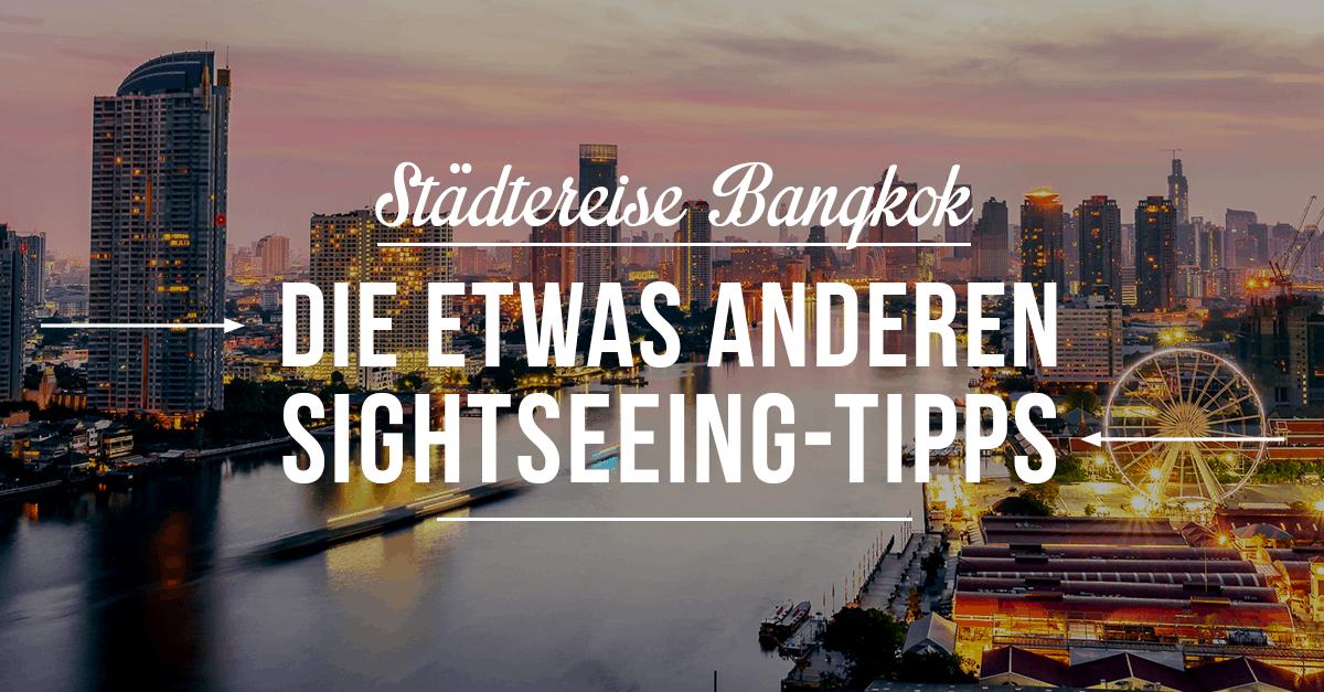 Sightseeing-Tipps für Bangkok