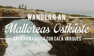 Küstenwanderung von Cala Romàntica zur Cala Varques auf Mallorca