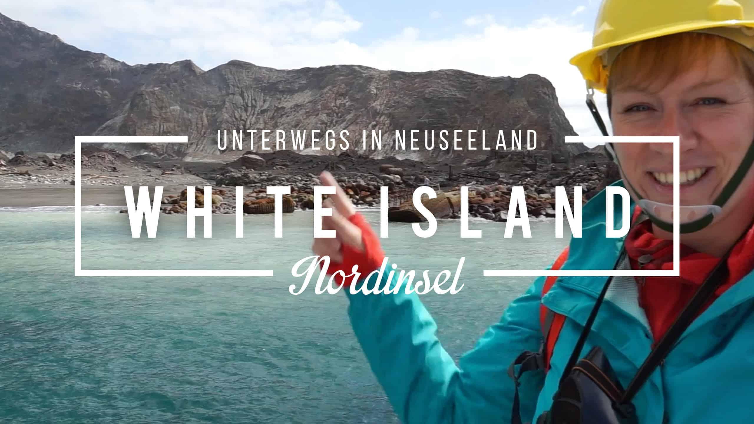 Auf zur Vulkaninsel: White Island Tour in Neuseeland