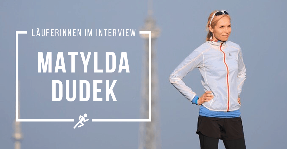 Trail Running – Matylda Dudek im Interview