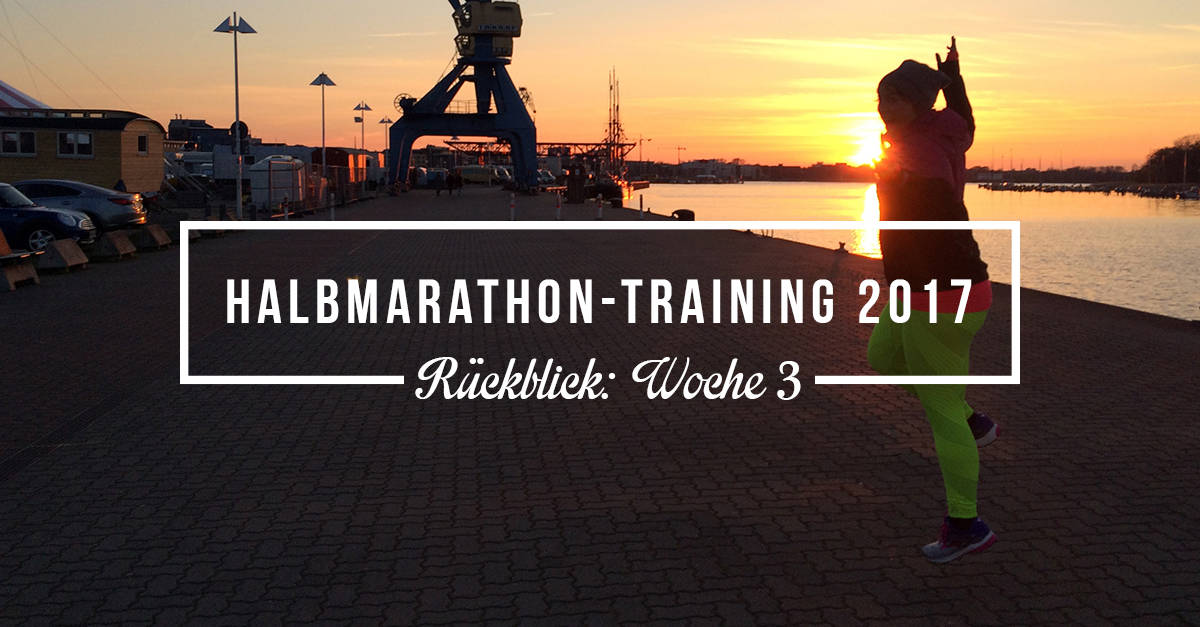 """""""Ja, war scheiße…"""" – Rückblick Halbmarathon-Training Woche 3"""