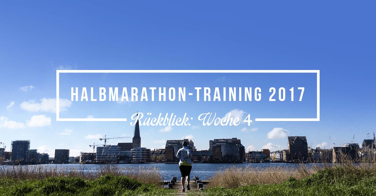 Mein Rückblick zum Halbmarathon-Training 2017; Woche 4