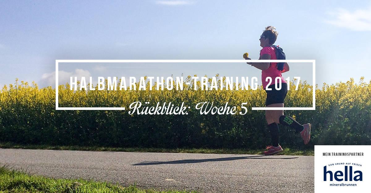 Mein Rückblick zum Halbmarathon-Training 2017; Woche 6