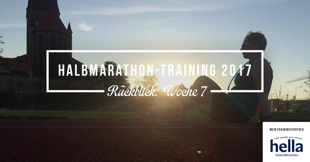 Mein Rückblick zum Halbmarathon-Training 2017; Woche 7