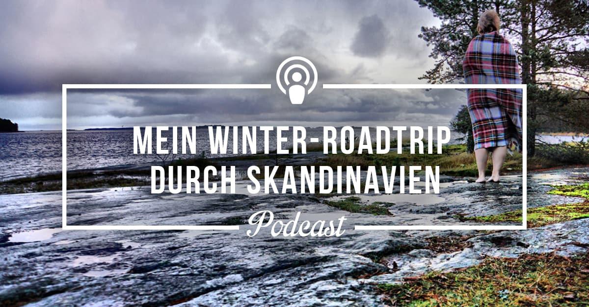 [Podcast #16] Mein aktuelles Reiseupdate aus Åland