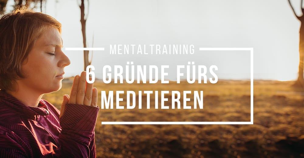 6 Gründe, warum Meditation auch fürs Laufen gut tut