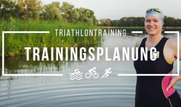 Trainingsplanung Triathlon