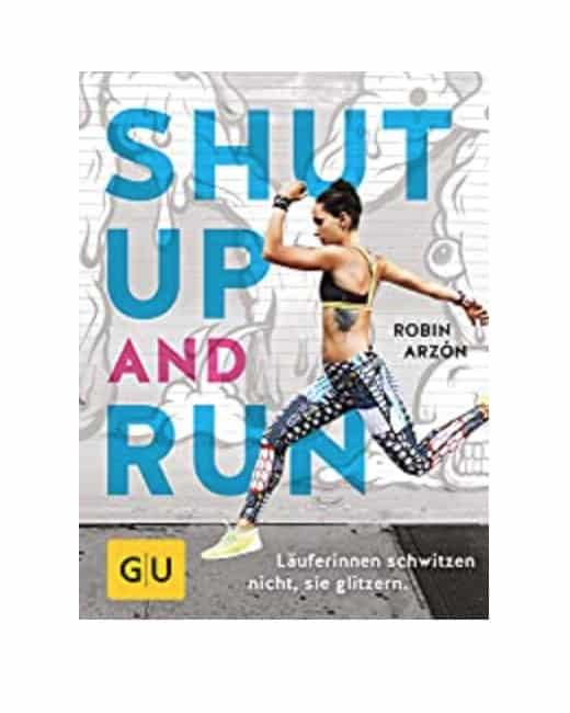 Laufbuch Shut Up an Run