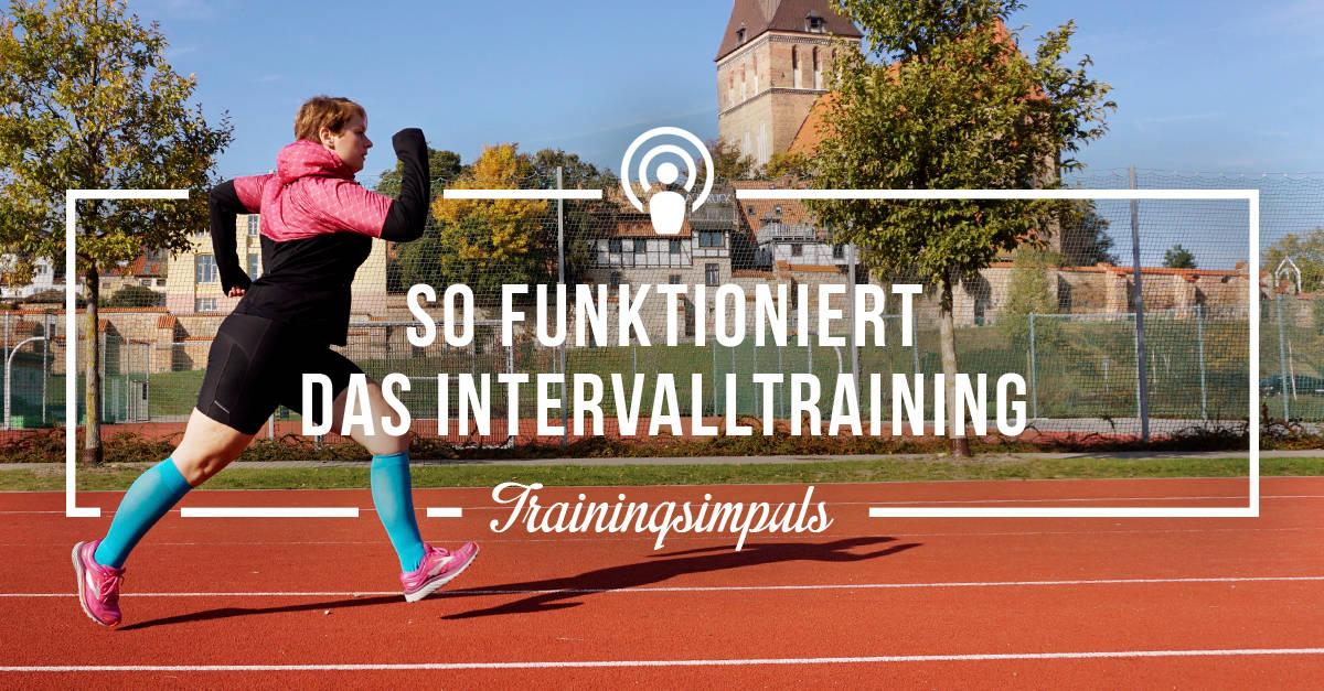 [Podcast-Folge 49] Trainingsimpuls – Intervalltraining
