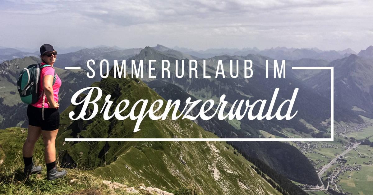 Die besten Reisetipps für Deinen Sommerurlaub im Bregenzerwald