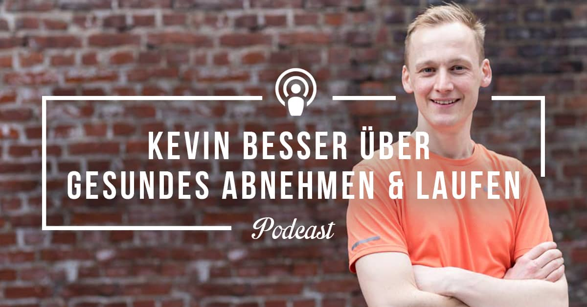 Go Girl! Run! Podcast-Interview mit Kevin Besser