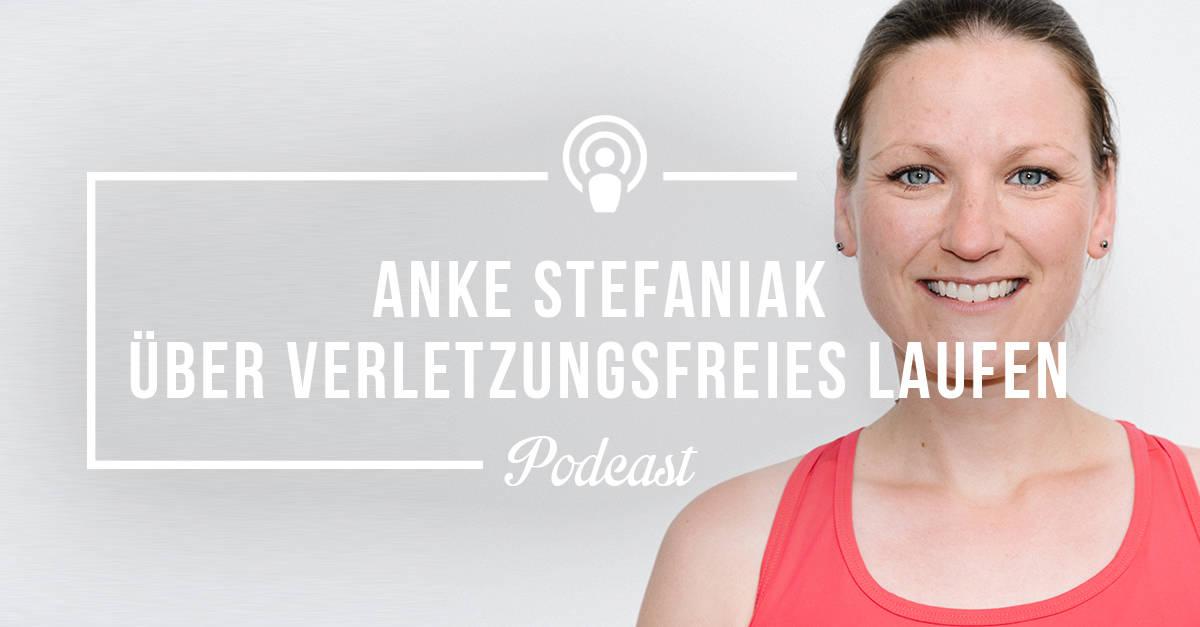 [Podcast-Folge #37] Verletzungsfrei trainieren – Die besten Tipps von Anke Stefaniak vom MyGoal Training Team