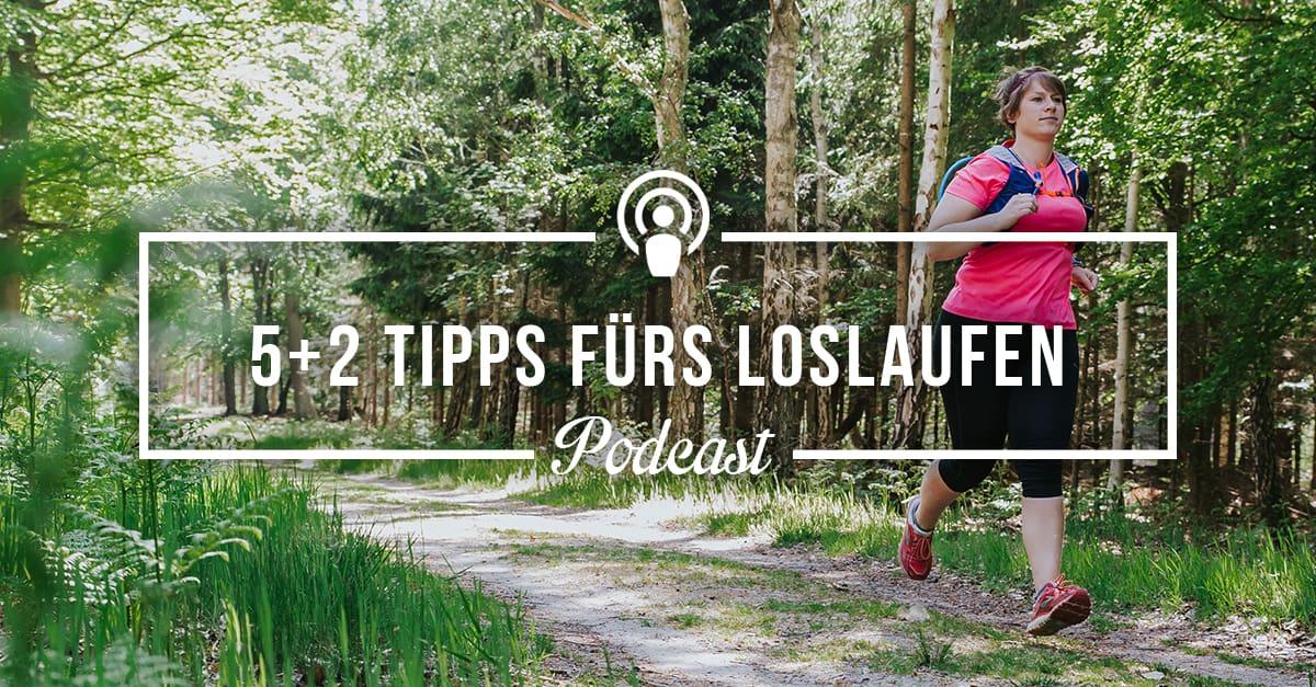 [Podcast-Folge #73] Trainingsimpuls – 5 +2 Tipps, mit denen Dir das Loslaufen leichter fällt