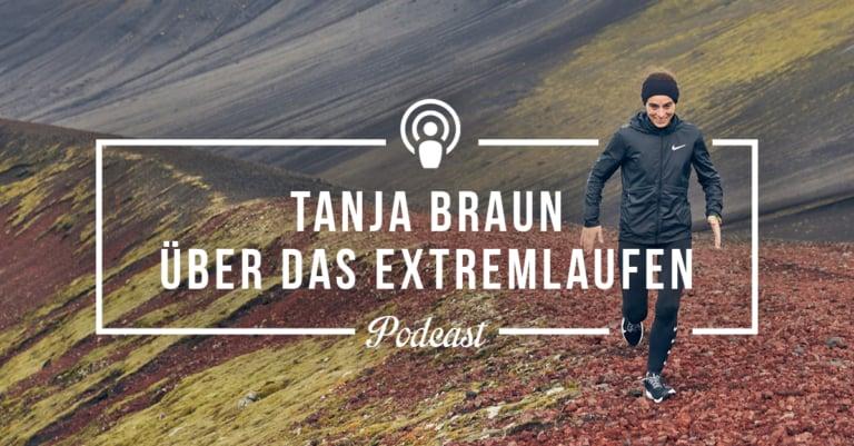 Interview mit Tanja Braun über das Extremlaufen