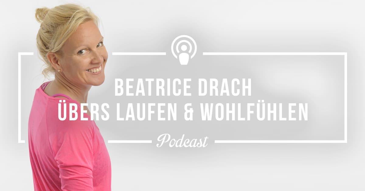Beatrice Drach übers Wohlfühlen beim Laufen
