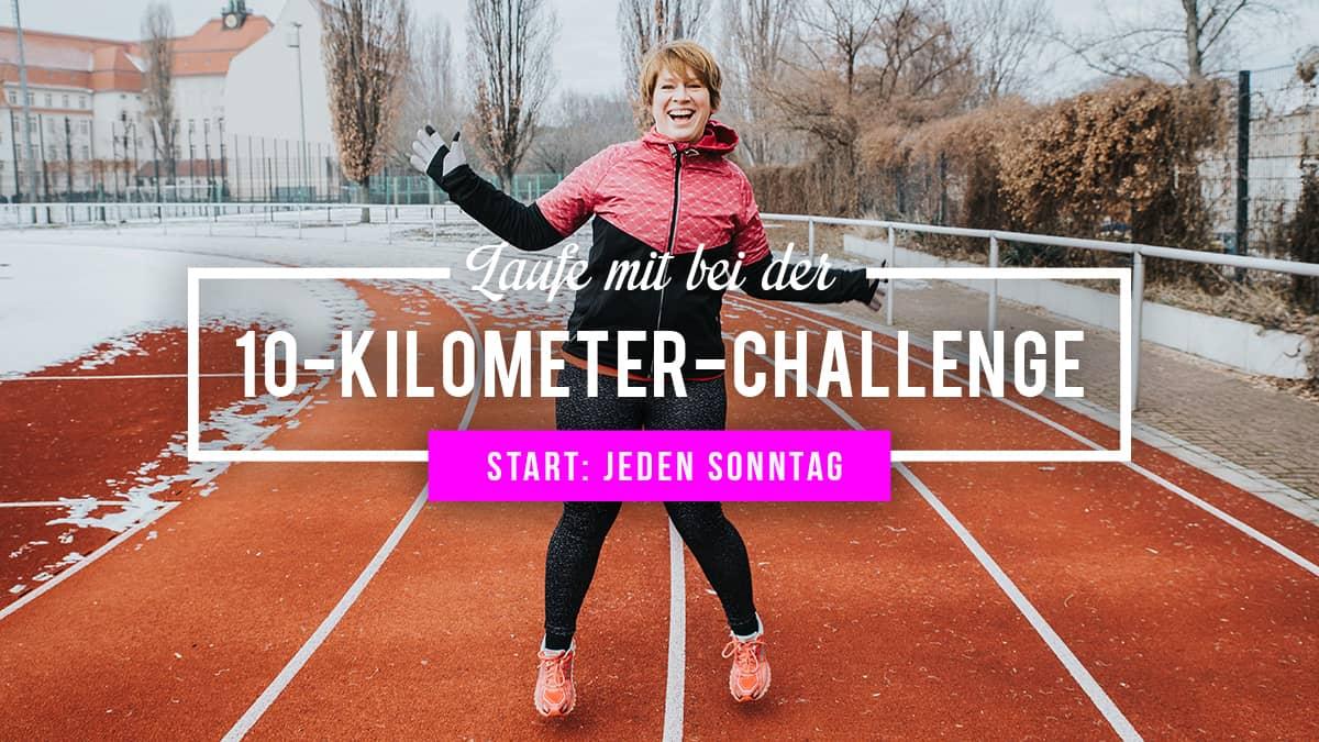 10-Kilometer-Challenge – Dein 10-Wochen-Lauftraining