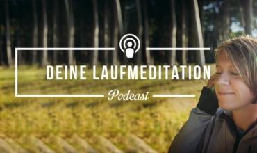 [Podcast-Folge #86] Geführte Laufmeditation