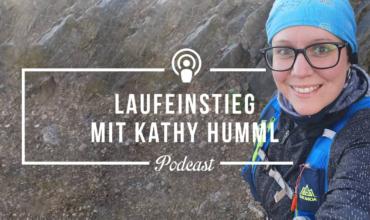 """[Podcast-Folge #88] """"Früher bekam ich nach 500 Metern Rückenschmerzen, heute laufe ich voller Begeisterung 15km"""" – Interview mit Kathy Hummel"""