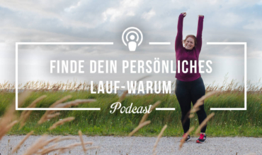 Podcast-Folge Dein Lauf-Warum