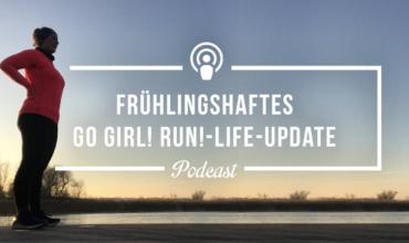 [Podcast-Folge #103] Frühlings-Life-Update